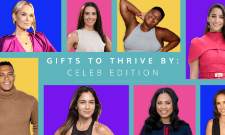 Gifts to Thrive By: The Gifts Celebrities and Well-being Experts are Giving and Getting This Year