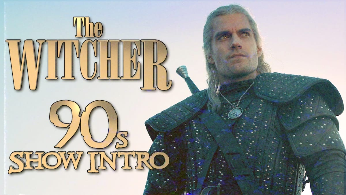 THE WITCHER Gets a '90s HERCULES-Style Opening Credits