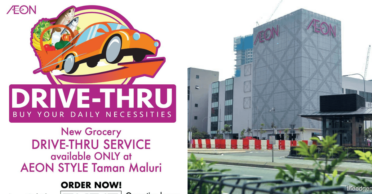 AEON Drive-Thru Service Now Available Only At AEON STYLE Taman Maluri Till 14th April 2020 – KL Foodie