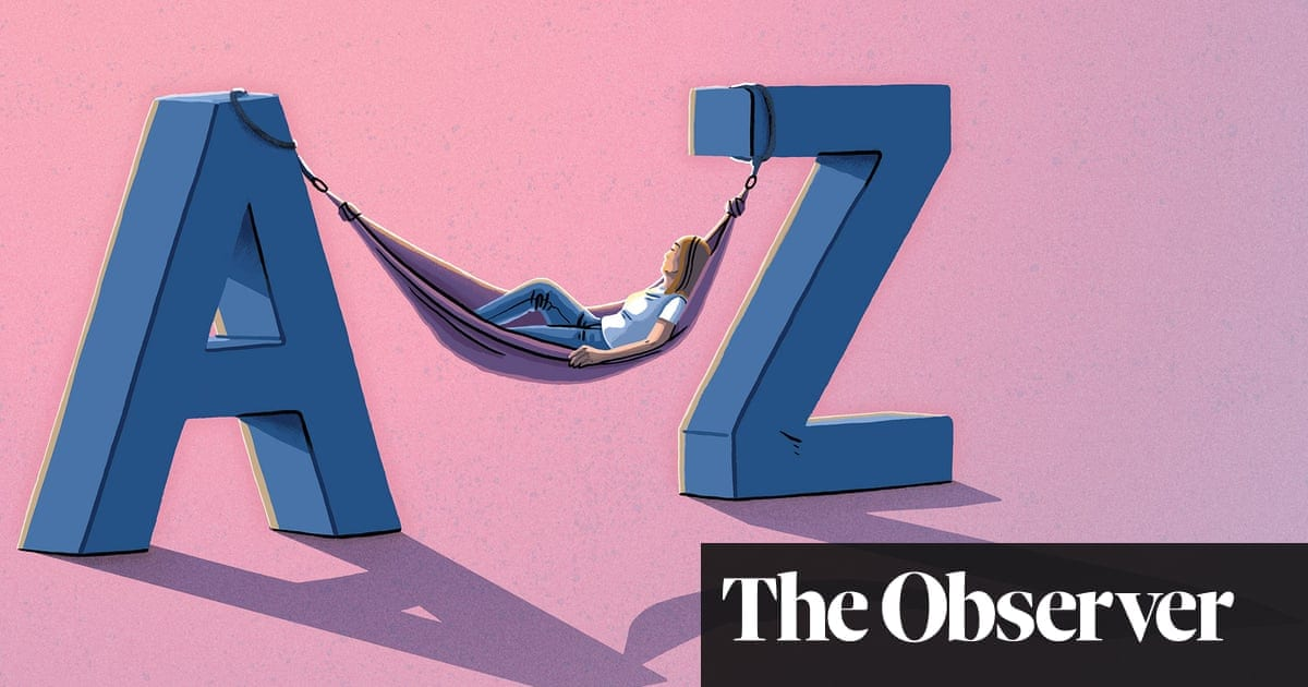 An A to Z of old words to calm and inspire hope | Life and style | The Guardian