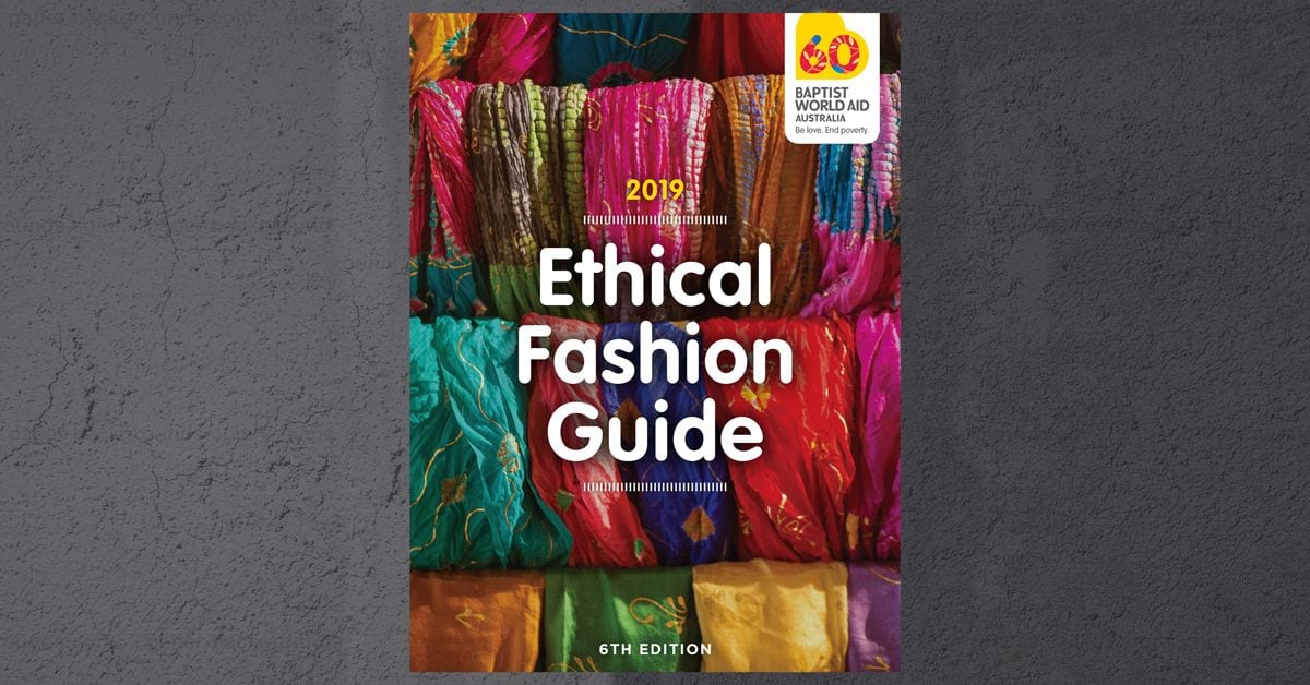 Get your 2019 Ethical Fashion Guide