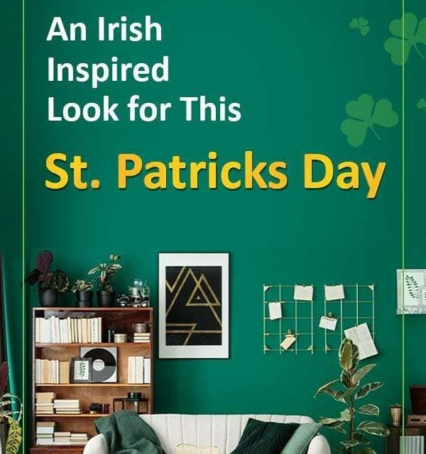 St. Patrick's Day – Irish Style Decor Ideas – Casagear