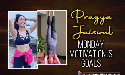 Pragya Jaiswal Sets Monday Motivation Right On Point