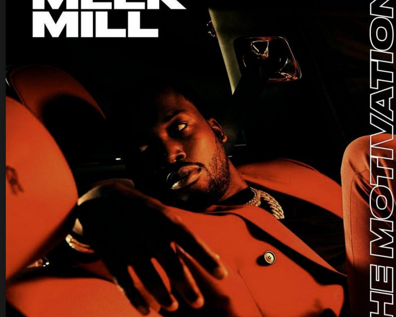 The Motivation Mixtape by Meek Mill Hosted by DURAN